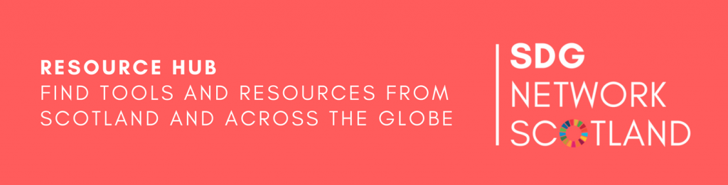 Resource Hub: Find tools and resources from Scotland and across the Globe