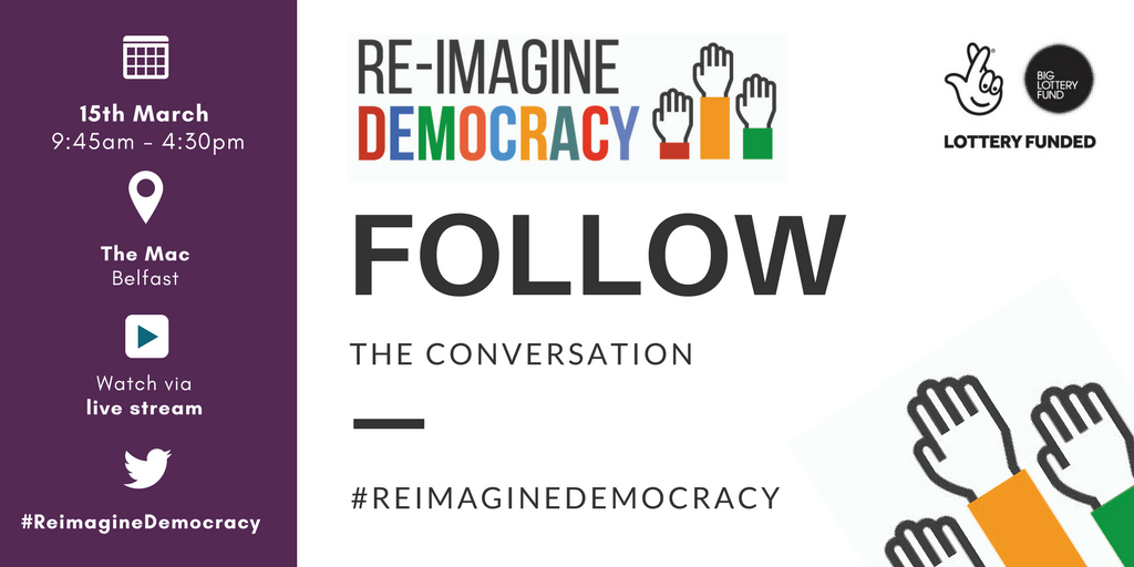 Follow on twitter using #ReimagineDemocracy