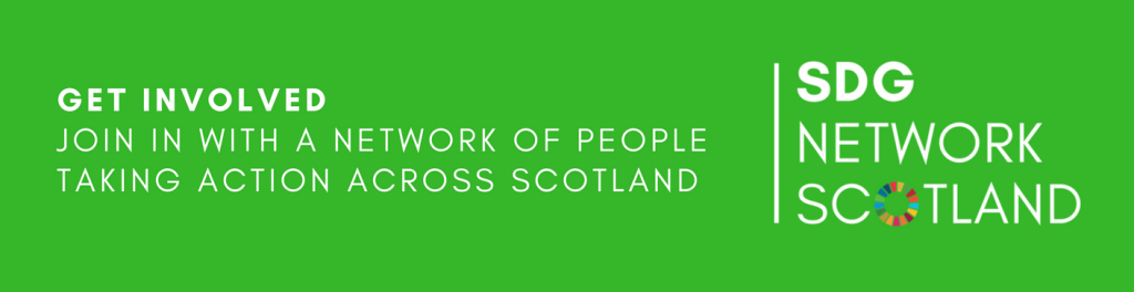 GET INVOLVED - JOIN IN WITH A NETWORK OF PEOPLE TAKING ACTION ACROSS SCOTLAND