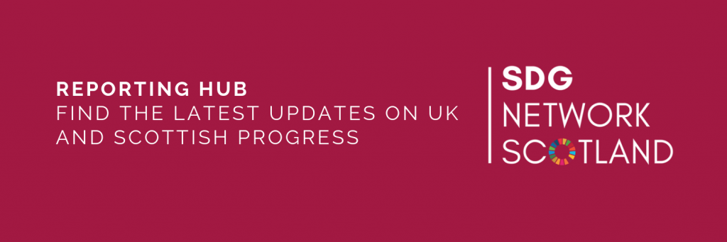 REPORTING HUB FIND THE LATEST UPDATES ON UK AND SCOTTISH PROGRESS