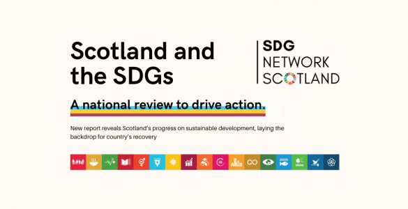 scotland and the SDGs - a national review to drive action