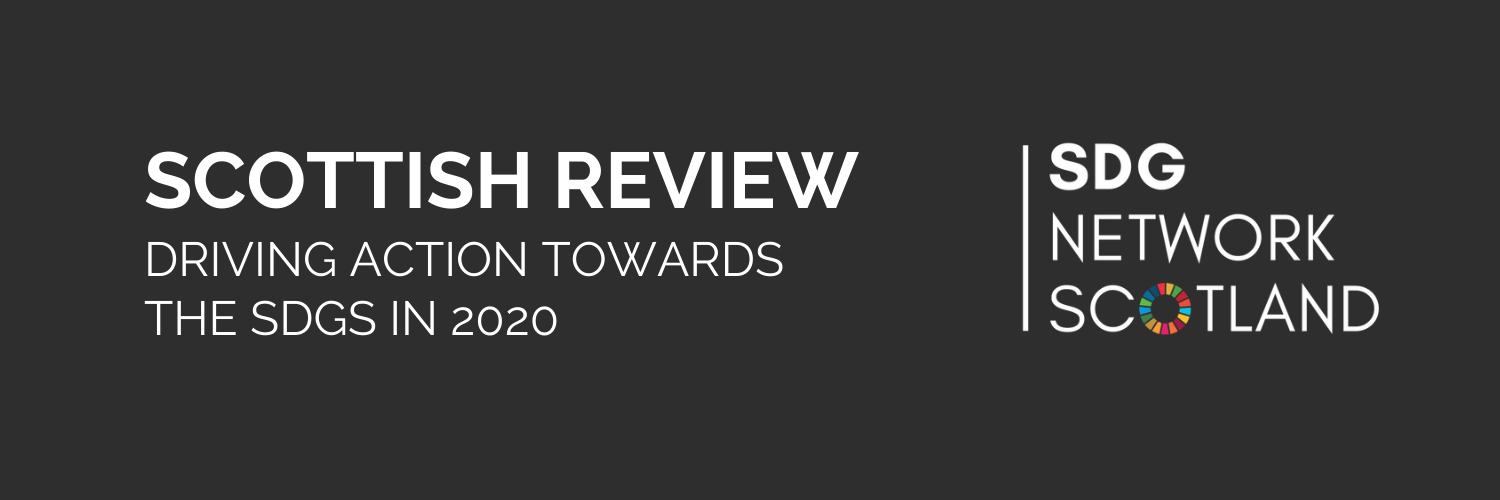 Scottish Review - driving action towards the SDGs in 2020